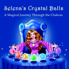 <font color=red><italic>Foster your child's emotional intelligence</italic></font><BR>Selena's Crystal Balls - A Magical Journey Through the Chakras