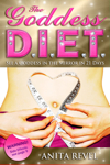 <font color=navy>The Goddess DIET, See a Goddess in the Mirror in 21 Days</font>