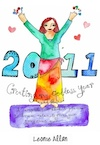 2011: Creating My Goddess Year<br>Workbook by Leonie Allan (Paperback)
